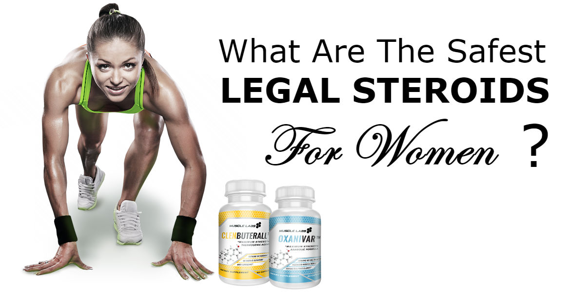Safest Legal Steroids for Women